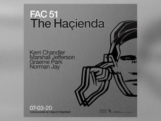 The Haçienda 07-03-20